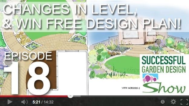 [DESIGN SHOW 18] – Level Changes, and wide garden design